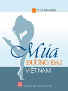 Công trình chuyên sâu đầu tiên về múa đương đại Việt Nam