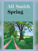 """""""Spring"""" của Ali Smith: rực rỡ và phóng khoáng"""