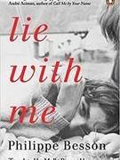 """Một trong những cuốn sách bán chạy nhất tại Pháp: """"Lie With Me"""" của Philippe Besson"""