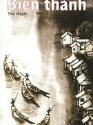 Tiểu thuyết BIÊN THÀNH  của Thẩm Tùng Văn dưới góc nhìn phê bình sinh thái