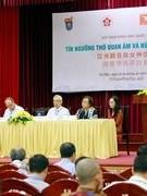 """Hội thảo quốc tế """"Tín ngưỡng thờ Quan Âm và nữ thần ở châu Á"""""""