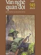 Tạp chí Văn nghệ Quân đội số 945 (cuối tháng 7/2020)