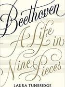 """""""Beethoven: A Life in Nine Pieces"""" : Cuốn tiểu sử đầy sức sống về một thiên tài âm nhạc"""