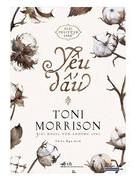 Người mẹ nô lệ được Toni Morrison hoàn tất định mệnh