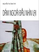 Tôi mong nhà văn Việt Nam can đảm bước chân trần trên than đỏ của lịch sử