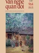 Tạp chí Văn nghệ Quân đội số 964 (đầu tháng 5/2021)