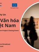"""Tổng kết Dự án """"Không gian Văn hóa Sáng tạo Việt Nam"""""""