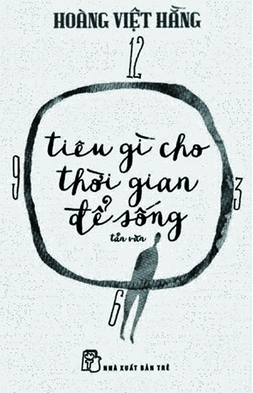 Hoàng Việt Hằng - viết cho thời gian để sống
